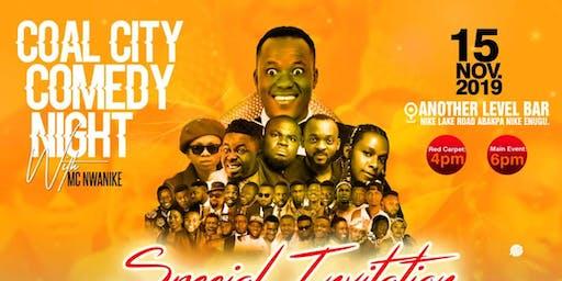 Coalcity comedy night With Mc Nwanike