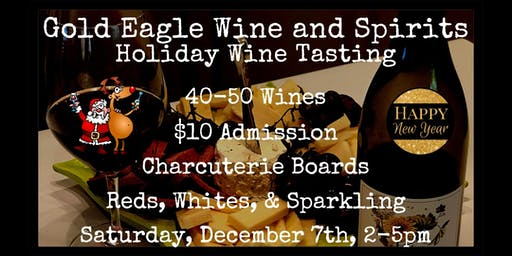 Gold Eagle Holiday Wine Tasting