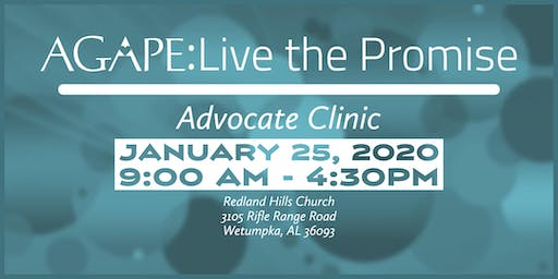 Agape: Live the Promise Advocate Clinic