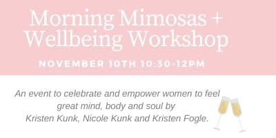 Morning Mimosas + Wellbeing Workshop with the Women of KSM Sports & Fitness