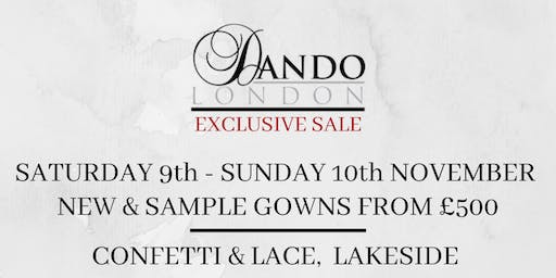 DANDO LONDON EXCLUSIVE SALE HOSTED BY CONFETTI AND LACE, LAKESIDE