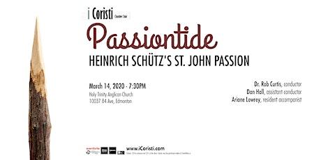 Passiontide: Heinrich Schütz's St. John Passion tickets