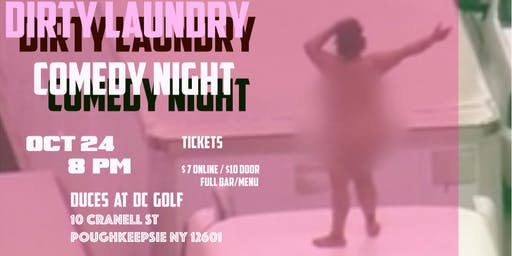 Dirty Laundry Comedy Night!