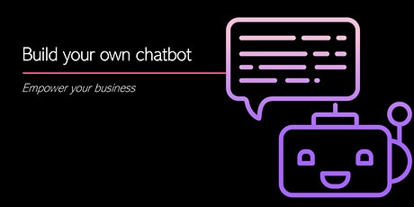 Build your own chatbot: Empower your business tickets