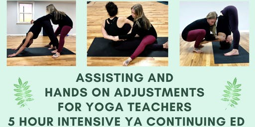 Assisting and Hands on Adjustments Intensive for Yoga Teachers
