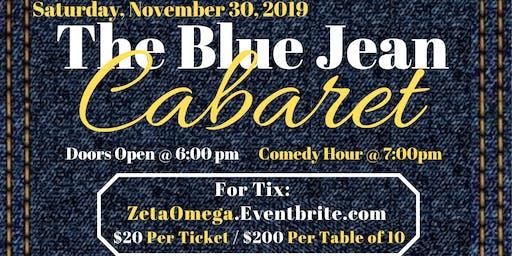 The Blue Jean Cabaret hosted by Zeta Omega Chapter  of Omega Psi Phi