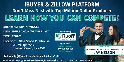 How to Compete with iBuyers & Zillow Platforms-Breakfast Mix-n-Mingle