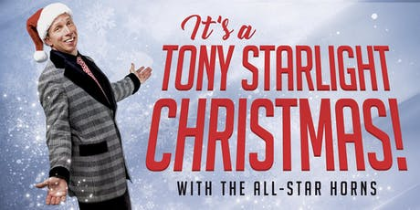 Tony Starlight: Christmas With the All-Star Horns tickets