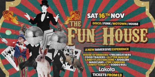 Lakota Presents: The Fun House