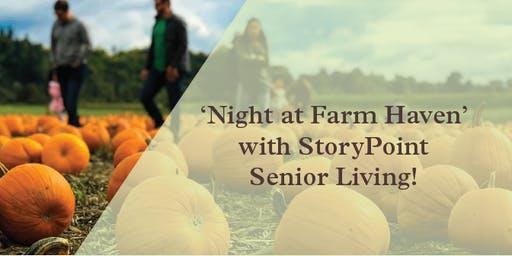 Night at Farm Haven' with StoryPoint Senior Living!