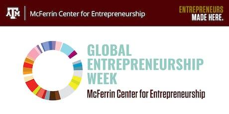 2019 Global Entrepreneurship Week at Texas A&M University tickets