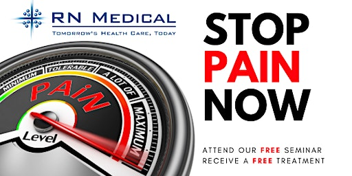 STOP PAIN NOW LASER SEMINAR & FREE TREATMENT