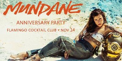 Mundane  ANNIVERSARY PARTY