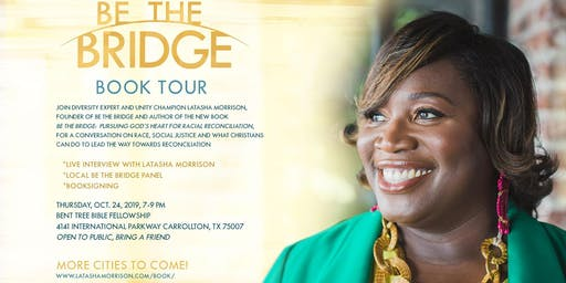 Be the Bridge Book Tour--Dallas, TX`