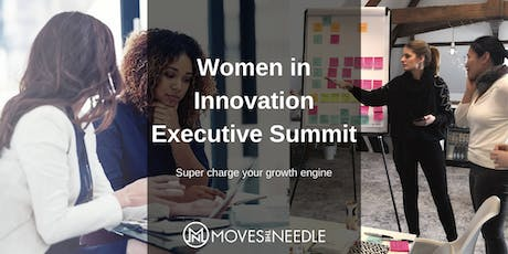 Women in Innovation - Executive Summit tickets