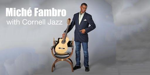 Cornell Jazz Ensemble with Miché Fambro