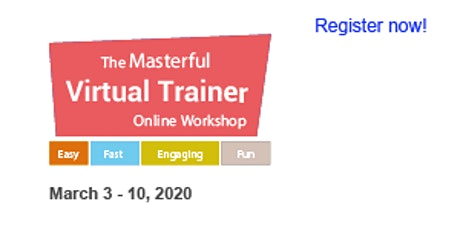Masterful Virtual Trainer Online Workshop 2020 (March 3, 6 &10)#1 tickets