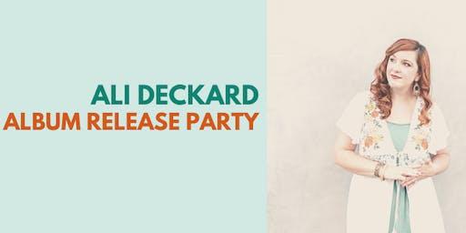 Ali Deckard Album Release Party