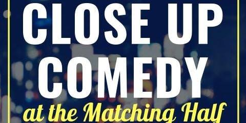 Close Up Comedy Show 11/21