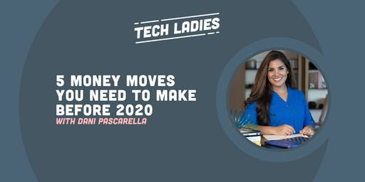 *Webinar* 5 Money Moves You Need To Make Before 2020
