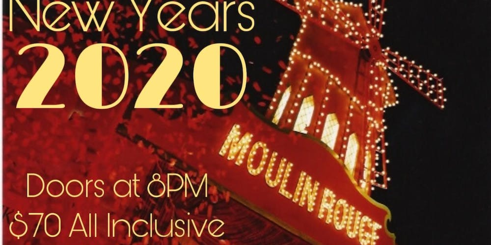 Quad Cities Events May 2020.New Years 2020 Moulin Rouge