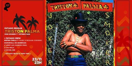 23/11 - FATIADO REGGAE | TRISTON PALMA (JAMAICA) NO MUNDO PENSANTE