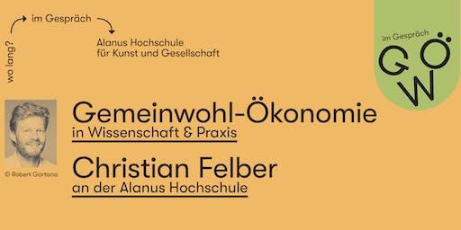 Gemeinwohlökonomie - Christian Felber an der Alanus Hochschule