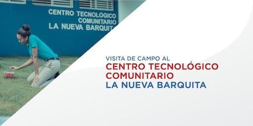 Visita de campo al Centro Tecnológico Comunitario La Nueva Barquita