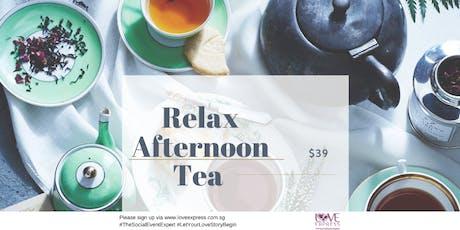 23 NOV: RELAX – AFTERNOON TEA PARTY [下午茶派对] tickets