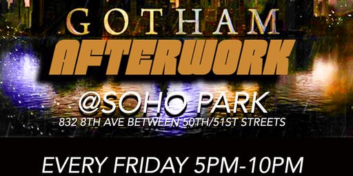 GOTHAM AFTERWORK with DJ Jon Quick