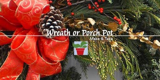 Make a Wreath or Porch Pot