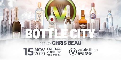 Bottle City presented by DJ Chris Beau