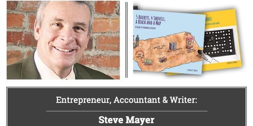 Entrepreneur, Accountant, Writer: Author Event with Steve Mayer