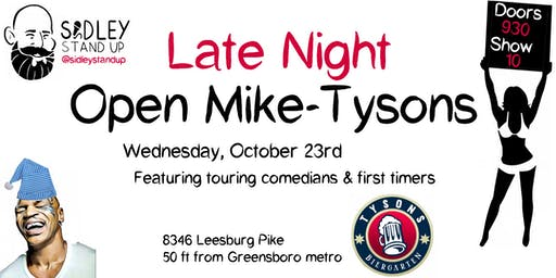 Late Night Open Mike-Tysons [stand-up comedy]