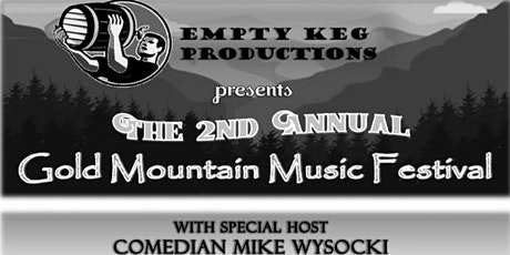 The 2nd Annual Gold Mountain Music Festival tickets