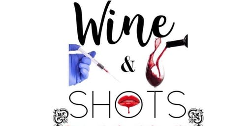 Wine and Shots - V.I.P   FACIAL FILLERS EVENT