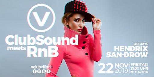 ClubSound meets RnB mit DJ Hendrix & DJ San-Drow