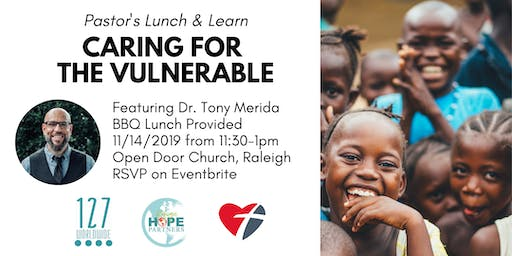 Church Leader Lunch and Learn - Caring for the Vulnerable
