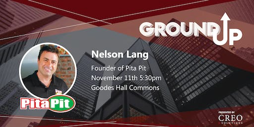 Ground Up: How Nelson Lang Built Pita Pit presented by CREO Solutions