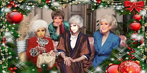 A Golden Girls Drag Christmas