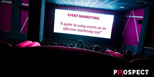 Event Marketing: A guide to using events as an effective marketing tool