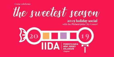 IIDA Philadelphia 2019 Holiday Social: The Sweetest Season - GEN. ADMISSION