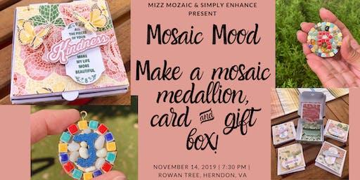 Mosaic Mood - Medallion, Card & Gift Box Making Workshop