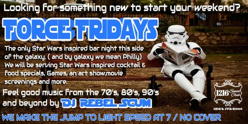 FORCE FRIDAYS W/ DJ REBEL SCUM & SW ART SHOW BY LOCAL ARTISTS