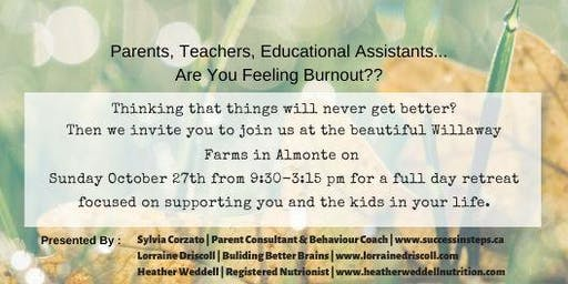 A Retreat For Parents & Educators-Recharge & fuel yourself with some tools!