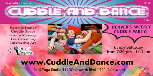 Cuddle & Dance - A Cuddle Party, Ecstatic Dance, Tea Lounge, & Open Mic!!