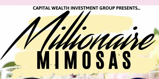 Millionaire Mimosas Money Mixer: Atlanta Edition