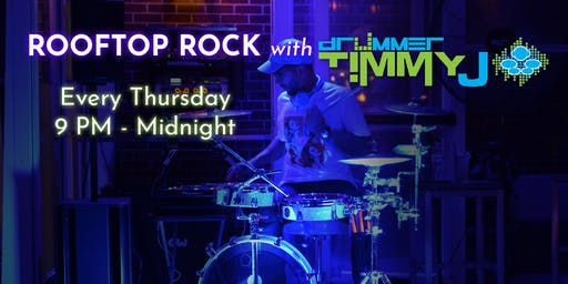 Rooftop Rock with Drummer Timmy J