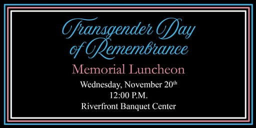 Transgender Day of Remembrance Memorial Luncheon