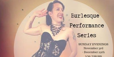 Burlesque Class Performance Series